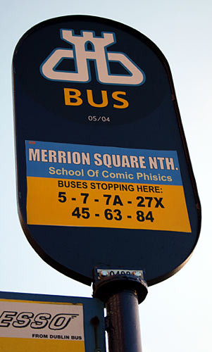 Dublin Bus stop: School of Comic Phisics